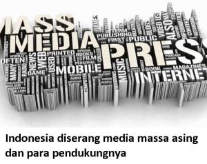 diserang mass media asing