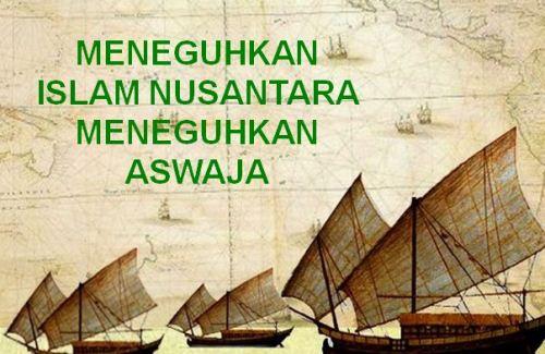 Meneguhkan Islam Nusantara